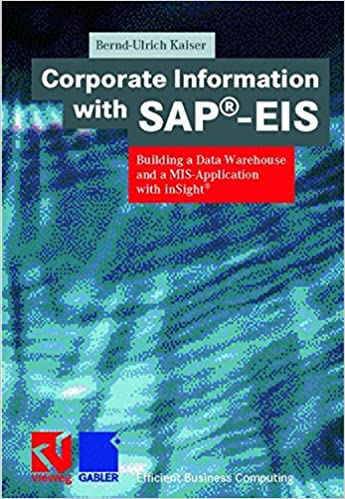 Corporate Information with SAP®-EIS: Building a Data Warehouse and a