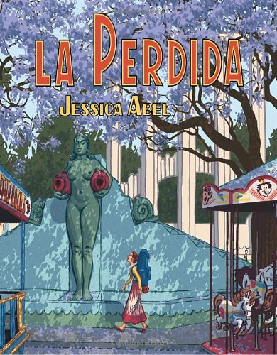 La Perdida (Pantheon Graphic Novels)