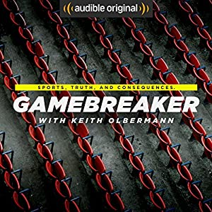 Gamebreaker with Keith Olbermann (Original Podcast)