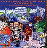 The Weird World of Lionel Fanthorpe and Jon Downes and the Amphibians from Outer Space