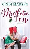 The Mistletoe Trap