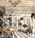 Conservatories and Glasshouses by Jackum Brown (2006-10-19)