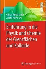 Einführung in die Physik und Chemie der Grenzflächen und Kolloide (German Edition) Kindle Edition