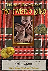 The Twisted Laird (The MacGrough Clan Book 7)