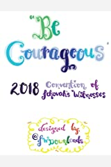 Be Courageous 2018 Convention of Jehovah's Witnesses Workbook for ADULTS Paperback