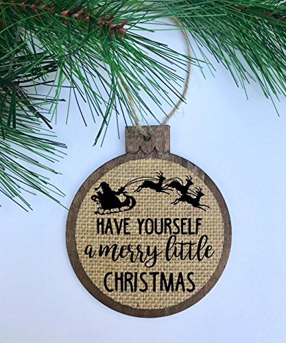 Have Yourself A Merry Little Christmas/Santa & Reindeer/Rustic / Christmas Ornament/Wood Burlap/Christmas Decor