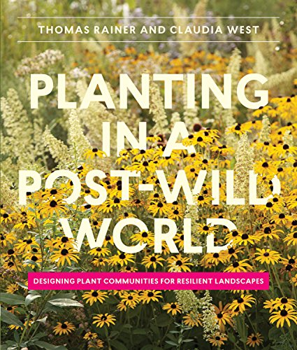 Pdf Transportation Planting in a Post-Wild World: Designing Plant Communities for Resilient Landscapes