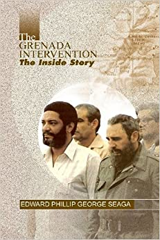 The Grenada Intervention: The Inside Story Free Download