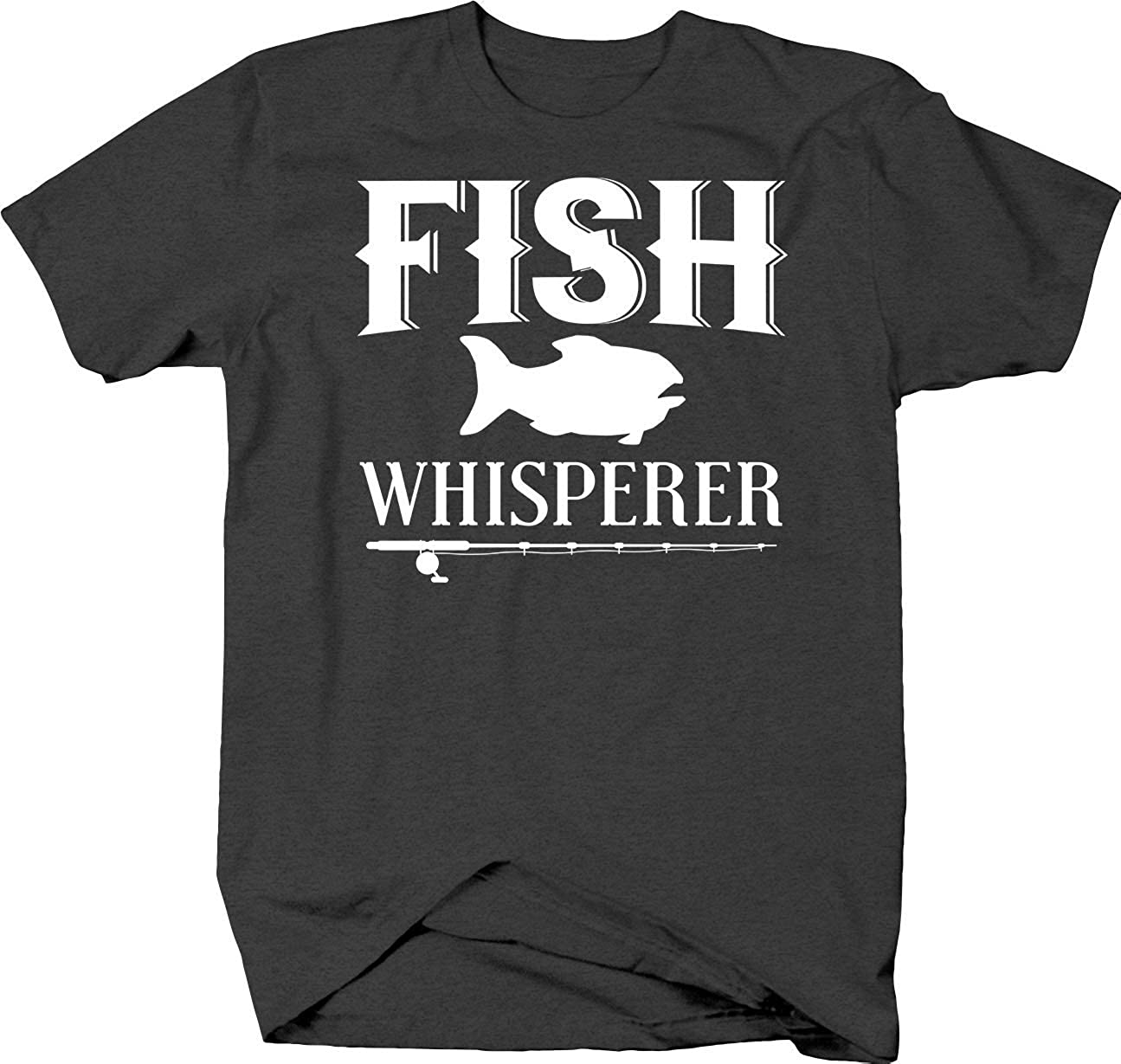 Fish Whisperer Funny Outdoor Hobby Pride for Nature Lovers Hunter T Shirt for Men