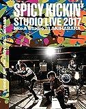 SPICY KICKIN' Studio Live 2017 Mix-A Studio at AKIHABARA [DVD]