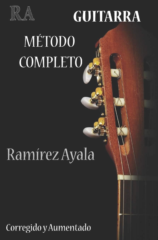 Guitarra Metodo Completo: Del Profesor Ramirez Ayala Aprenda a ...