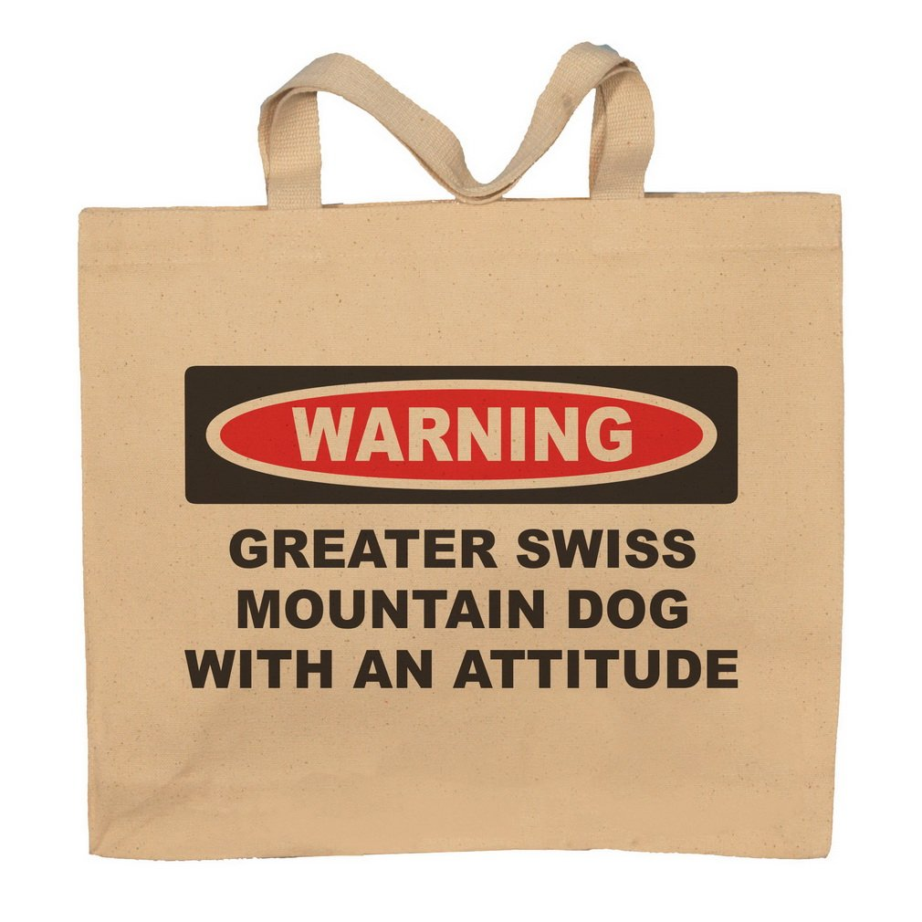 Greater Swiss Mountain Dog With An Attitude Totebag Bag