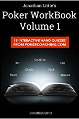 The Poker Workbook: Volume 1: 15 Interactive Hand Quizzes From PokerCoaching.com Kindle Edition