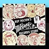 Roy Milton's Miltone Records Story