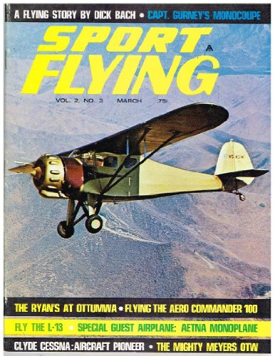 sport-flying-magazine-march-1968-flying-the-aero-commander-100-fly-the-l-13-aetna-monoplane-clyde-ce