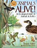 Animals Alive!, Walter Dennis Holley, 1570981701