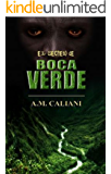 El Secreto de Boca Verde (Spanish Edition)