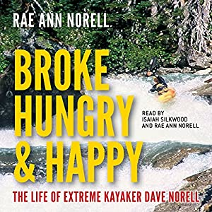 Broke, Hungry, and Happy Audiobook