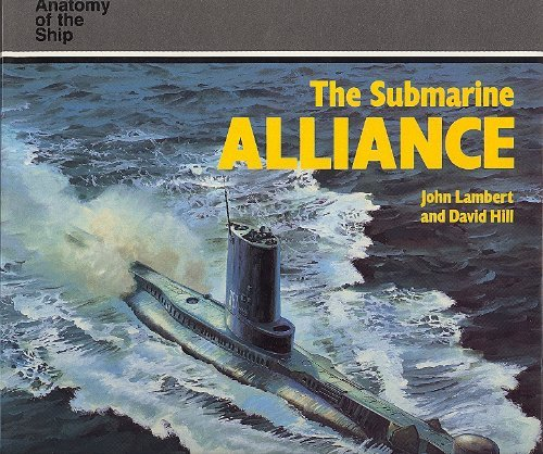 The Submarine Alliance (Anatomy of the Ship)