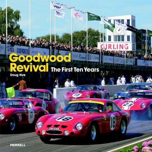 The Goodwood Revival: The First Ten Years ebook