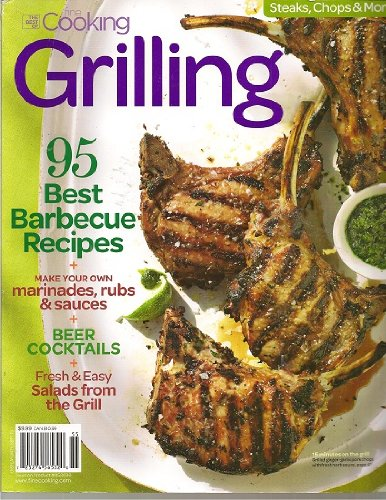 (The Best of Fine Cooking Grilling 2010 Vol. 3)