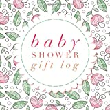 "Baby Shower Gift Log: New Baby Registry and Other Celebrations, Recorder, Organizer, Record Keepsake | 8.25""x 8.25"" With Notes & Spaces For Contact Details (Personal Organization) (Volume 20)"