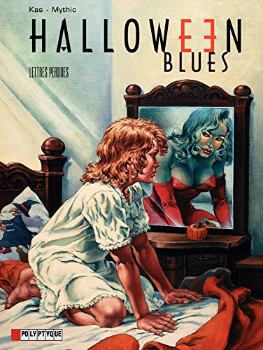 Halloween blues - tome 5 - Lettres perdues (French Edition)
