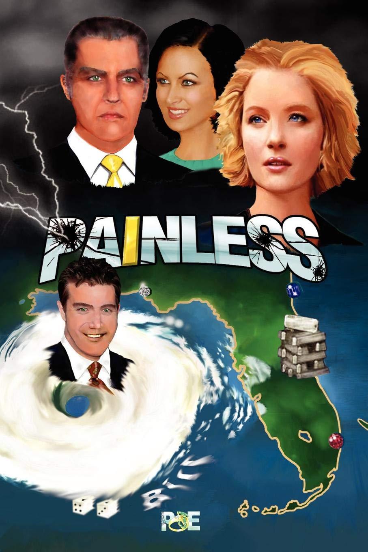 Painless: Bill Poje: 9781436370486: Amazon com: Books