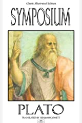 Symposium - Classic Illustrated Edition Kindle Edition