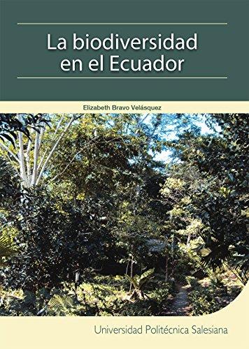 Descargar Libro La Biodiversidad En El Ecuador Elizabeth Bravo Velásquez