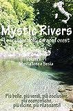 Mystic Rivers - Mastallone e Sesia (Italian Edition)