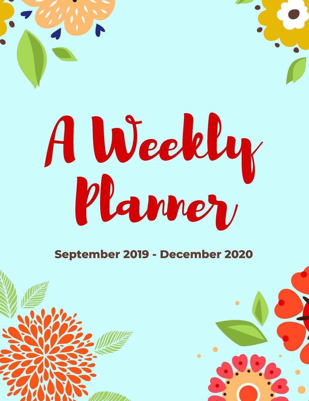 December Calendar 2020 With Goals A Weekly Planner | September 2019   December 2020: 16 Month Goal