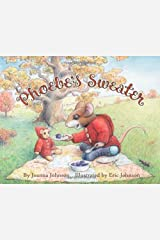 Phoebe's Sweater by Joanna Johnson (2010-04-09) Hardcover