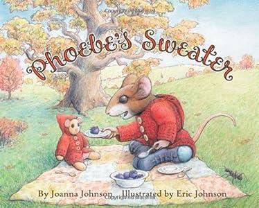 Phoebe's Sweater by Joanna Johnson (2010-04-09)