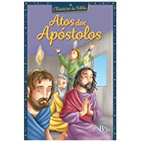 Clássicos da Bíblia: Atos dos Apóstolos