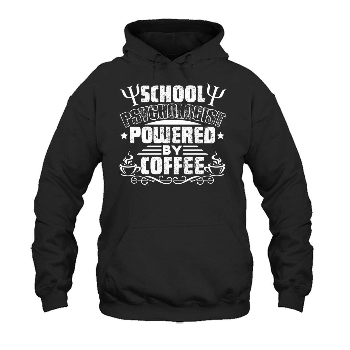 Tee Shirt Sweatshirts Two Camel School Psychologist Powered by Coffee T Shirt
