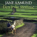 Den irske stemme [The Irish Vote] | Jane Aamund
