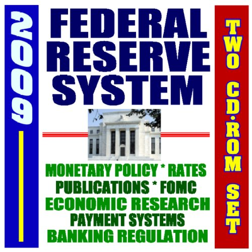 2009 Federal Reserve System Bernanke, Financial Crisis Intervention, Monetary Policy, Banking, FOMC, Library of Publications, Banking Regulations, Economic Research, Payment Systems (Two CD-ROM Set)