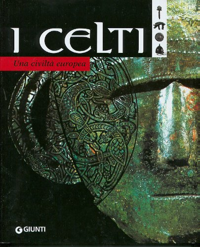 I celti. Una civiltà europea Copertina flessibile – 10 giu 2003 Giunti Editore 8809031407 748442 FINO AL 500 D.C.