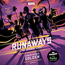 Runaways: An Original Novel Audiobook by Christopher Golden, Rainbow Rowell Narrated by Virginia Gardner