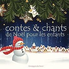 Contes et chants de Noël pour les petits | Livre audio Auteur(s) : P. Léandri Narrateur(s) : P. Léandri