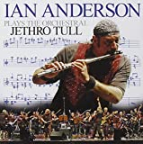 Ian Anderson Plays the Orchestral Jethro Tull by Koch Records (2007-10-09)