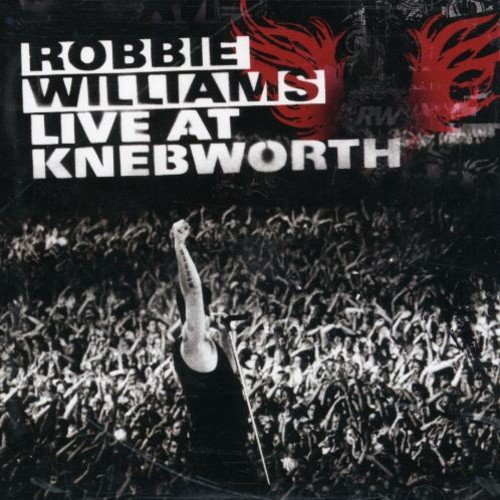 Robbie Williams Live At Knebworth by The One