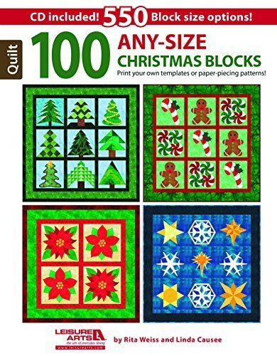 (100 Any-Size Christmas Blocks: Print Your Own Templates or Paper-Piecing Patterns! by Rita Weiss (2015-07-07))
