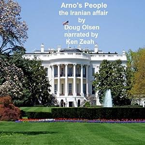 Arno's People the Iranian Affair Audiobook