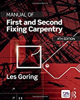 Manual of First and Second Fixing Carpentry, 4th Edition Front Cover