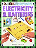 Electricity and Batteries, Michael Flaherty, 1404239057
