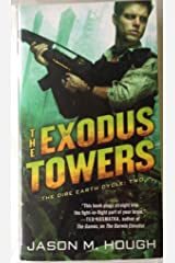 By Jason M. Hough The Exodus Towers: The Dire Earth Cycle: Two Paperback