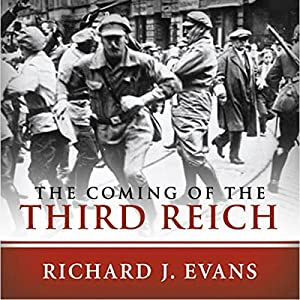 The Coming of the Third Reich | Livre audio
