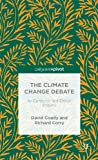 The Climate Change Debate, David Coady and Richard Corry, 1137326271